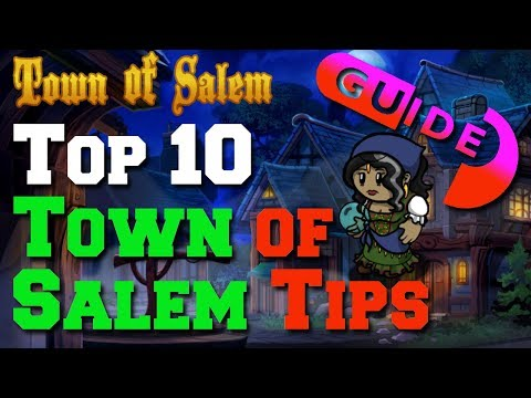 Top 10 Town Of Salem Tips | Town Of Salem Guide | 650 Hours Played