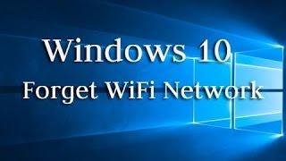 How to forget WiFi network in Windows 10? Как удалить сохраненные WiFi сети в Windows 10?