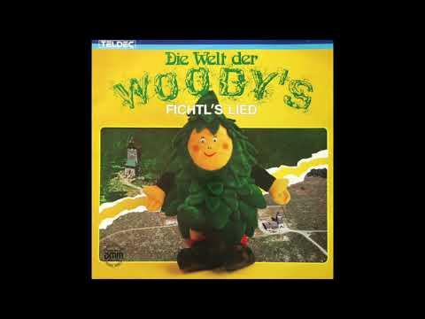 Die Woody's - Fichtl's Lied