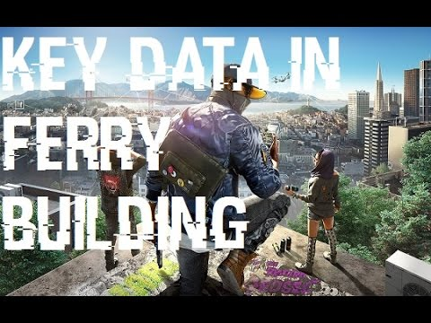 Watch Dogs 2 Key Data in Ferry Building