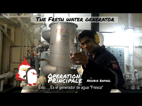 Fresh Water Generator on ship, how is water produced? by an engine cadet