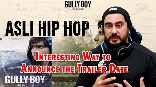 Asli Hip Hop - Gully Boy Trailer Announcement | Ranveer Singh | Alia Bhatt | Reaction