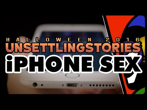 [HALLOWEEN MARATHON] iPhone Sex by UnsettlingStories