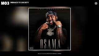 Mo3 - Menace To Society (Audio)