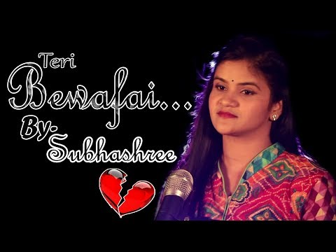 Teri Bewafai... By Subhashree.