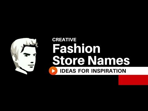 25 Creative Fashion Shop Names Ideas 2018