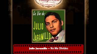 Julio Jaramillo – No Me Olvides