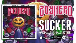 "Jonas Brothers - Suckers [Band: Boy Hero] (Punk Goes Pop) ""Pop Punk Cover"""