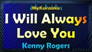 I Will Always Love You - KARAOKE in the style of KENNY ROGERS