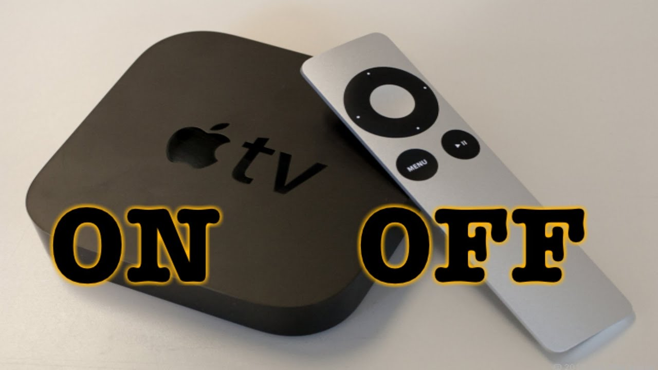 How To Turn On Apple TV - How To Turn Off Apple TV
