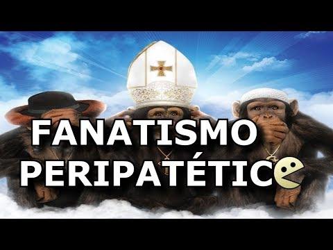 FANATISMO PERIPATÉTICO