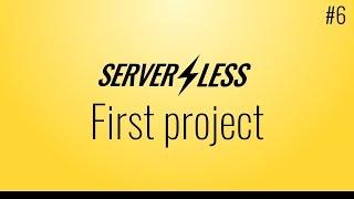 La création d'un premier projet (sans serveur cadre tutoriel, #6)