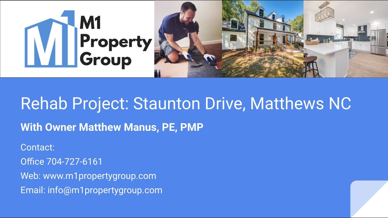 M1 Property Group Rehab Project: Staunton Road Matthews, NC