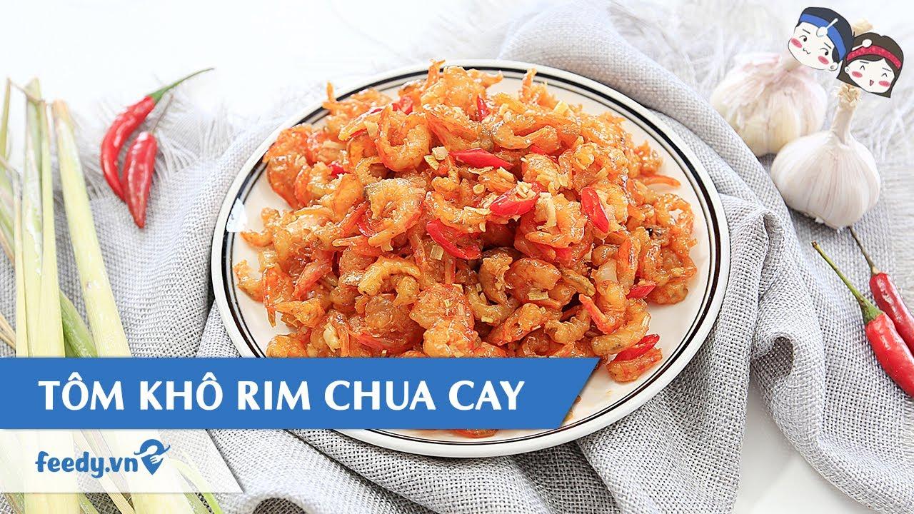 Hướng dẫn cách làm Tôm khô rim chua cay với #Feedy | Feedy VN
