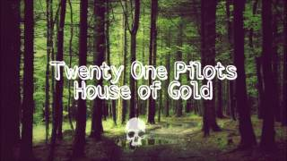 Twenty One Pilots - House of Gold (Sub español)