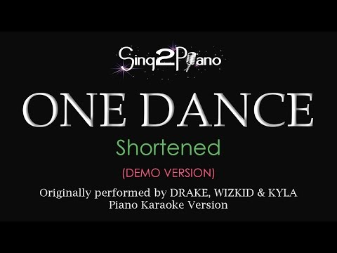 One Dance (Piano karaoke demo) Drake, Wizkid & Kyla