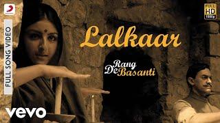 A.R. Rahman - Lalkaar Best Video|Rang De Basanti|Aamir Khan|Soha Ali Khan|Siddharth