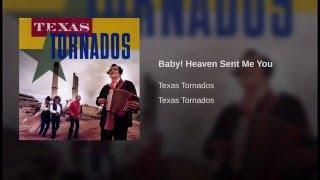 Baby! Heaven Sent Me You