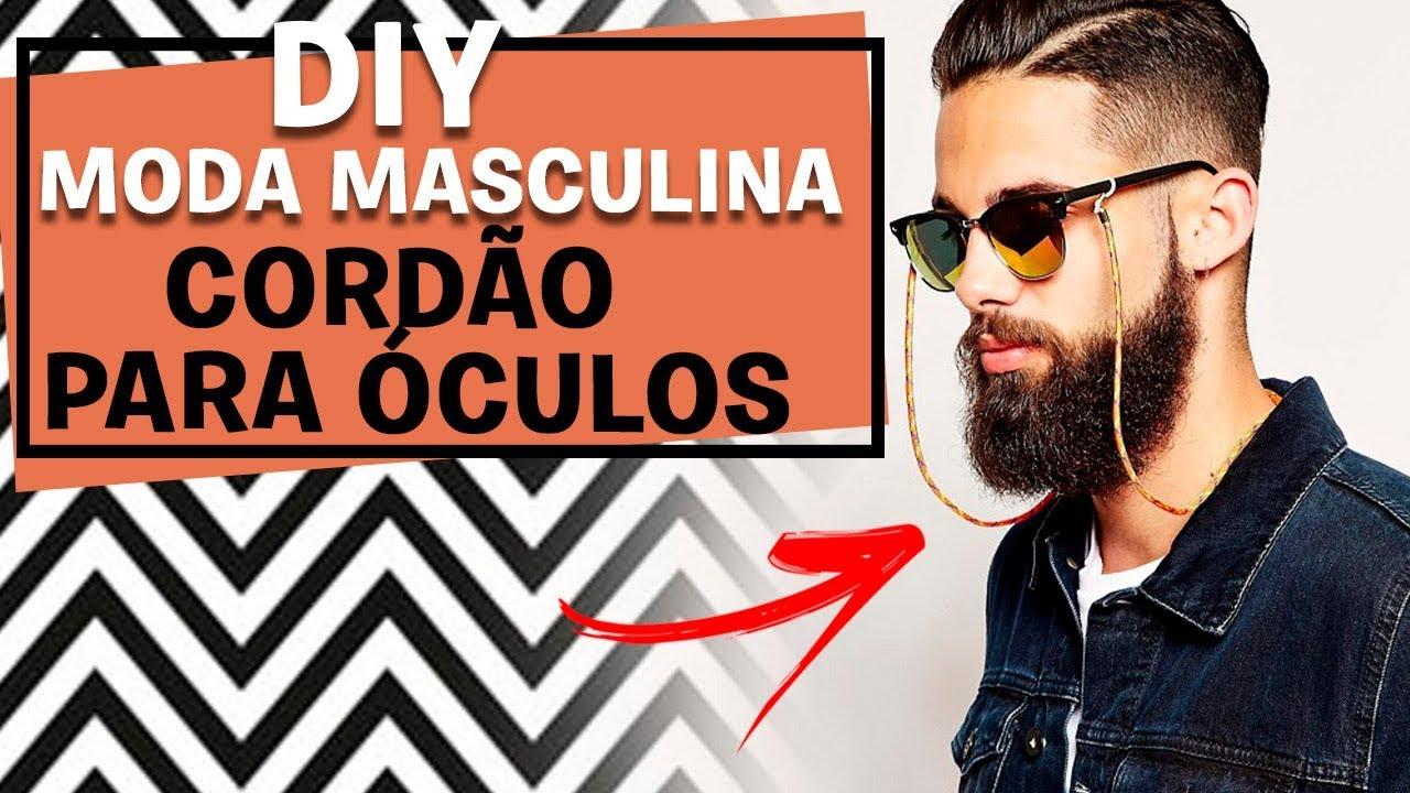 623ecec36 DIY: CORDÃO PARA OCULOS TENDÊNCIA 2018   MODA MASCULINA - YouTube