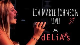 Moment Like You  Lia Marie Johnson x dELiAs Live Performance