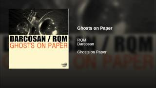Ghosts on Paper (Darcosan Remix)