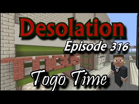 Desolation Episode 316 - Togo Time - Minecraft XBOX One - Beancrew49