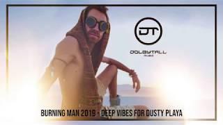 Burning Man 2019 - Deep Vibes For Dusty Playa (Dee Montero, Sam Shure, Gab Rhome)