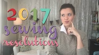 2017 Sewing Resolutions