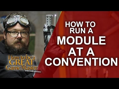 Great GM - How To Run A Module/Adventure  - Game Master Tips