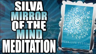 Silva Life System Mirror of the Mind Exercise Silva Method