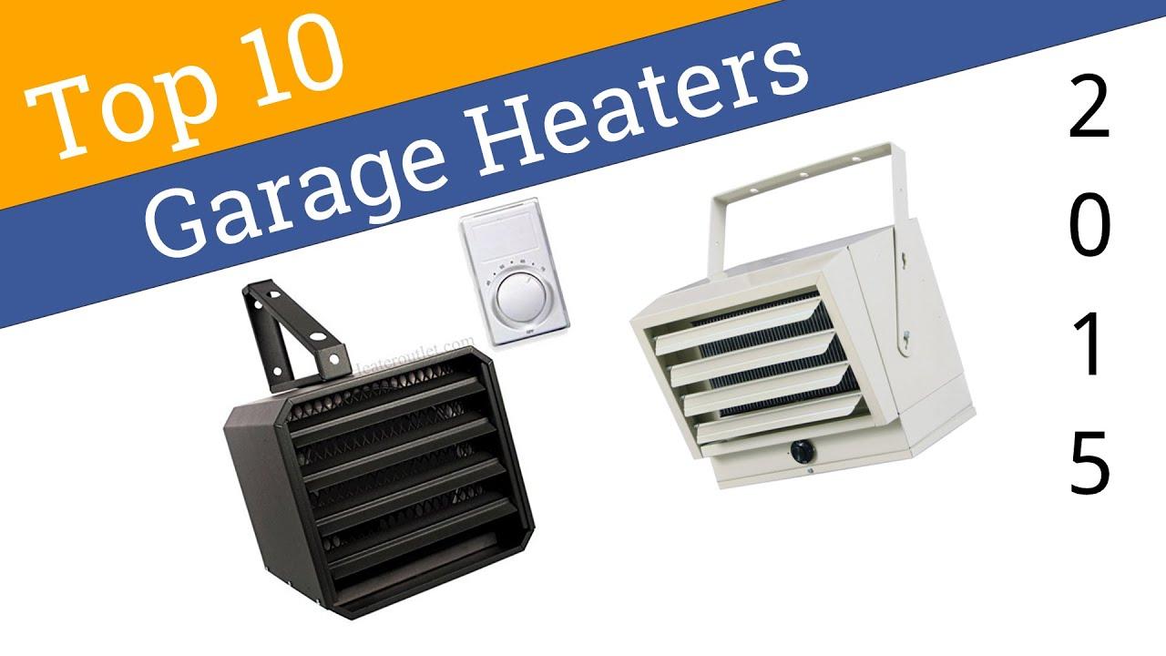 10 Best Garage Heaters 2015 - YouTube