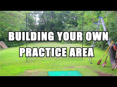 The Old Man Explains How to Build Your Own Practice Area!