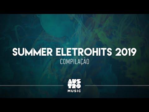 Austro Summer Eletrohits 2019 Compilação