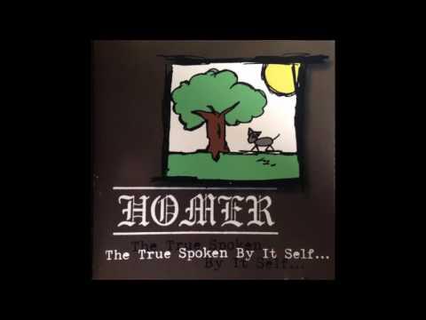 HOMER (The True Spoken By It Self...