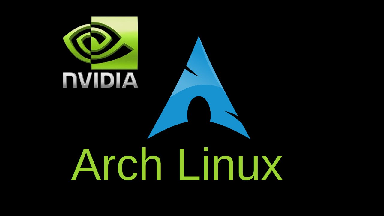 Arch Linux  Install Nvidia Proprietary Drivers