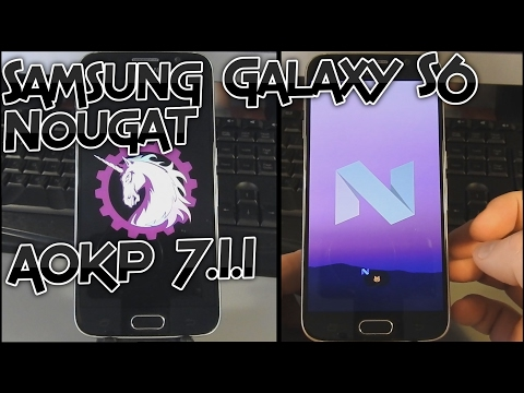 Samsung Galaxy S6 Unofficial AOKP 7.1.1 Nougat - How to install and what to expect [Tutorial]