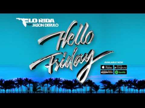 Descargar Hello Friday /  Flo rida