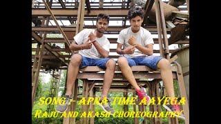 Apna Time Aayega || Dance Choreography || Aakash Pandey || Raju Kumar || Ranveer Singh || Gully Boy