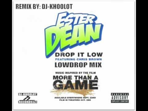 Ester Dean Feat. Chris Brown - Drop It Low (Low Drop Mix)