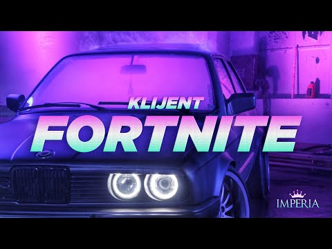 Klijent - FORTNITE (Official Video)