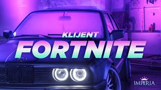 Klijent - FORTNITE (Official Video)
