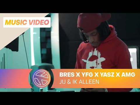 Bres - Jij & Ik Alleen ft. YFG, Yasz & AMG Domina (Prod. Carmel)
