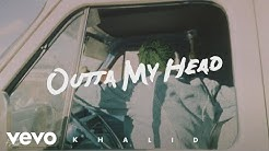 Khalid with John Mayer - Outta My Head (Official Audio)