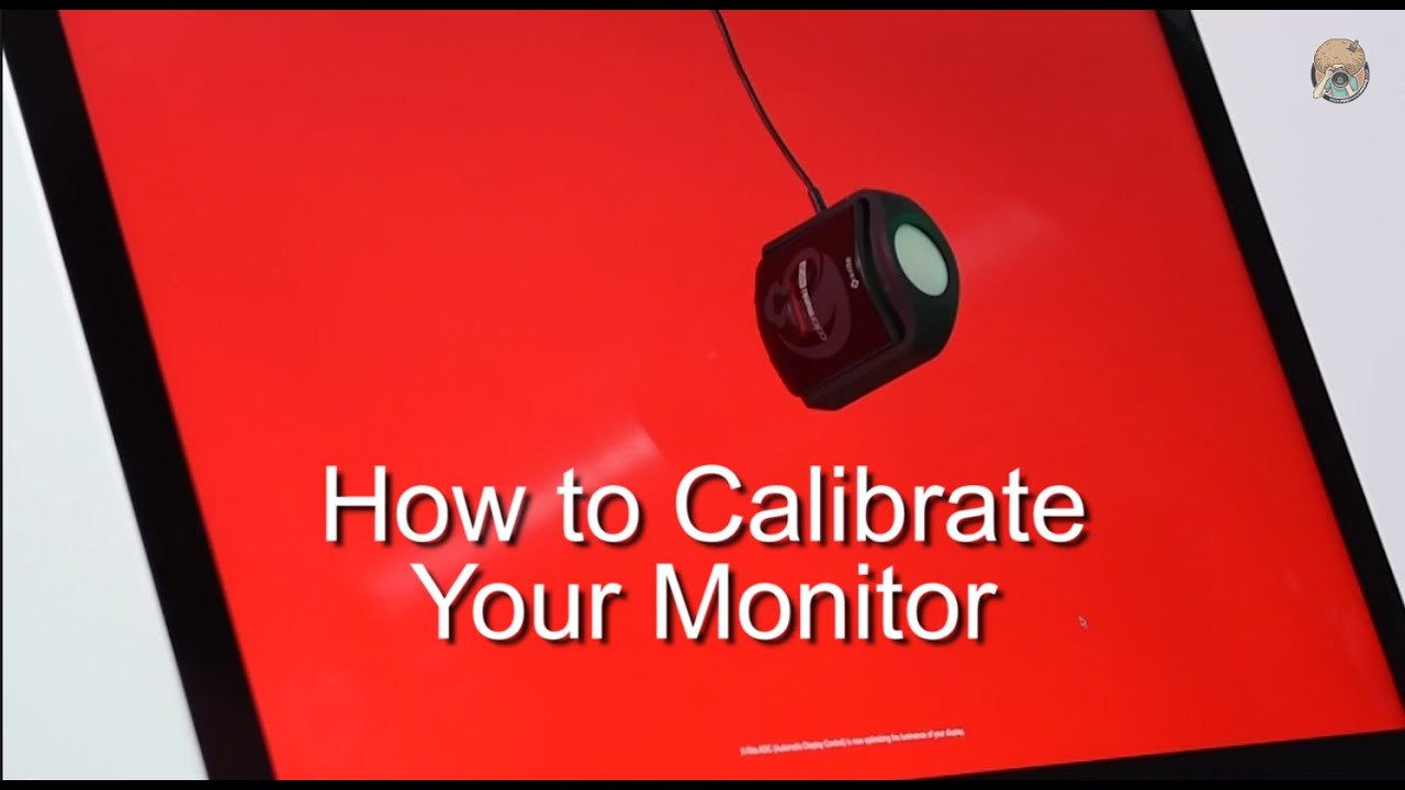 The Easy Way To Color Calibrate Your Monitor Youtube Just How Do You Make A Sensor