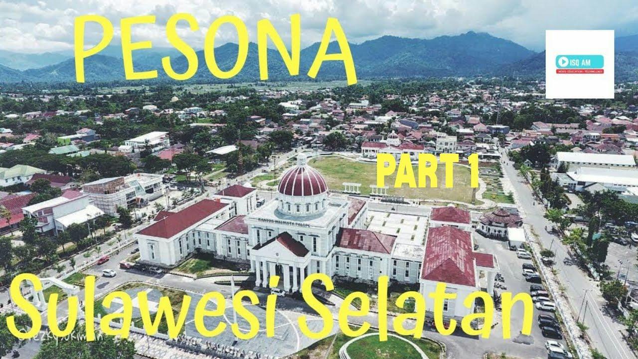 Download AYO KE SULAWESI SELATAN! Inilah 5 Kab &  Kota Terkeren! Yang Ada Di Sulawesi Selatan [PART 1]