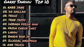 Garry Sandhu Top 10 Songs Jukebox    Garry Sandhu Top 10 Song - ABH DUDE