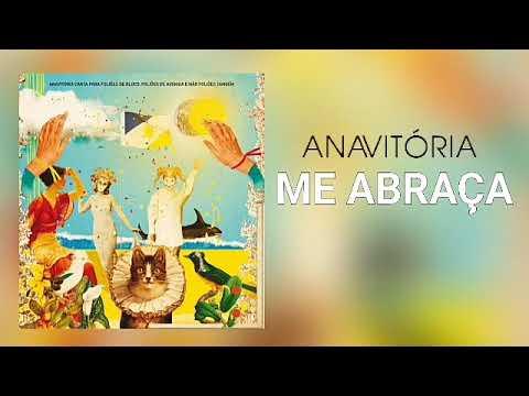 Anavitória - Me Abraça (Áudio Oficial)