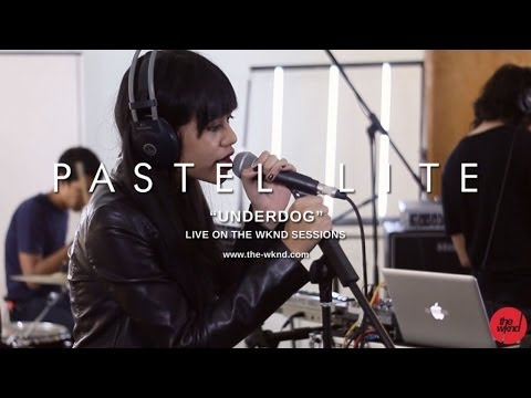 Pastel Lite | Underdog (Live on The Wknd Sessions, #82)