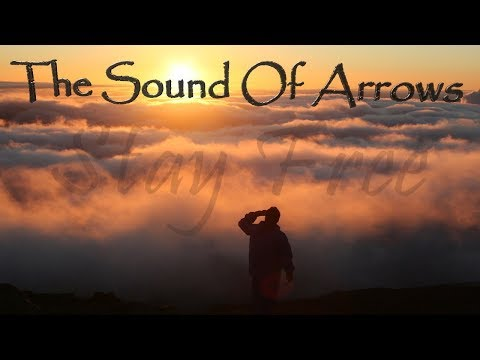 The Sound Of Arrows - Stay Free (Lyric Video)