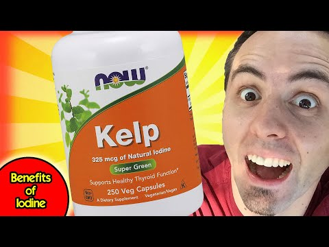BENEFITS OF IODINE | Kelp Supplement for Iodine for Thyroid Support